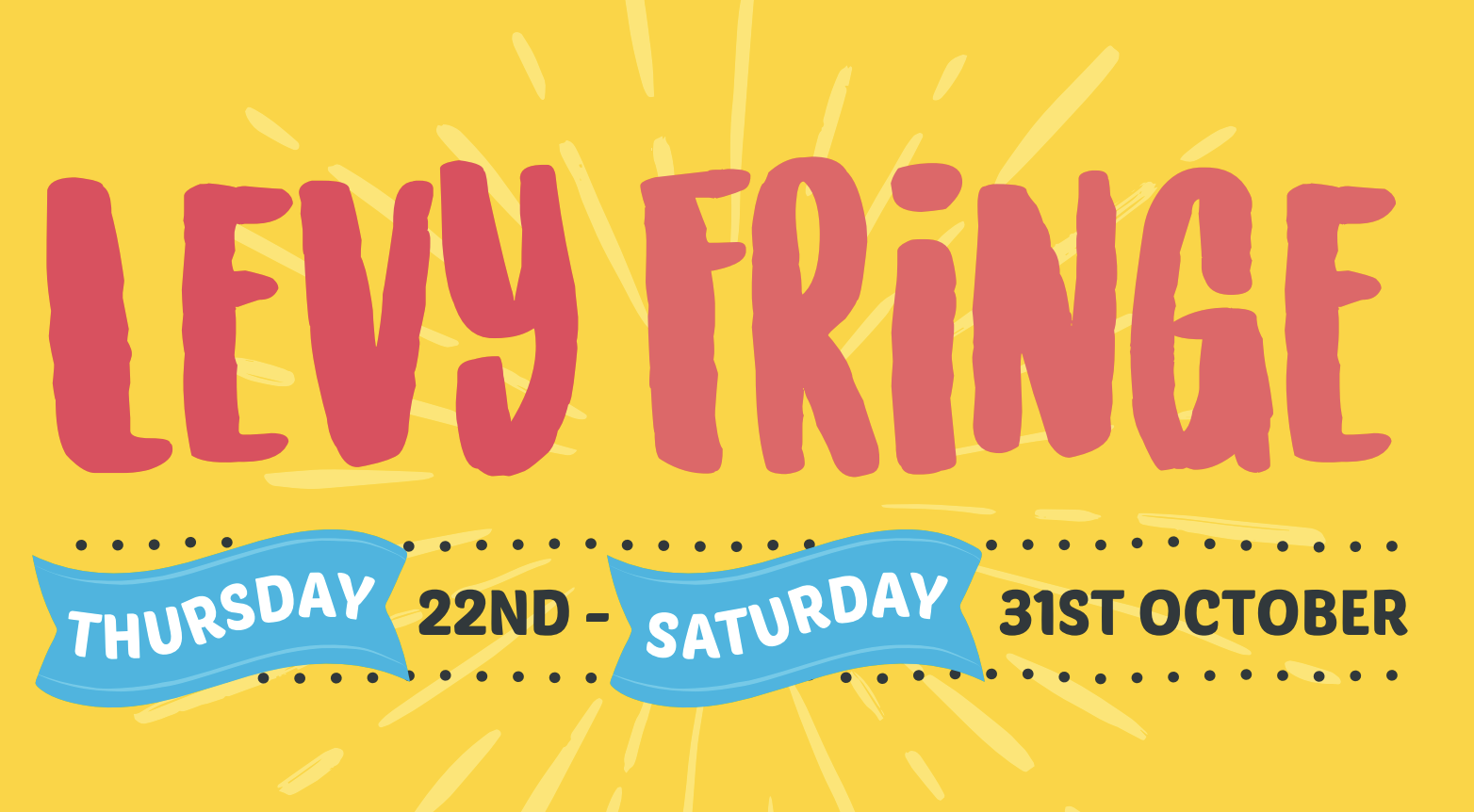 The full lineup for Levy Fringe Fest has been confirmed – with music, theatre and exhibitions, The Manc