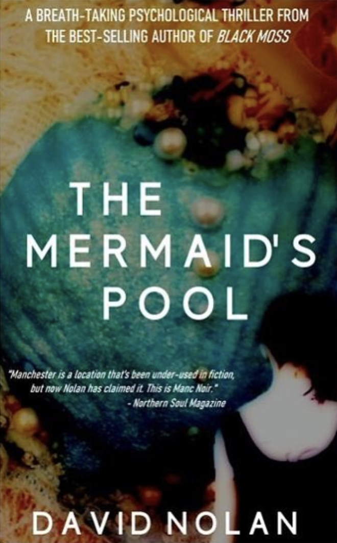 Manc Noir: The real evil behind Manchester's gripping crime thriller 'The Mermaid's Pool', The Manc
