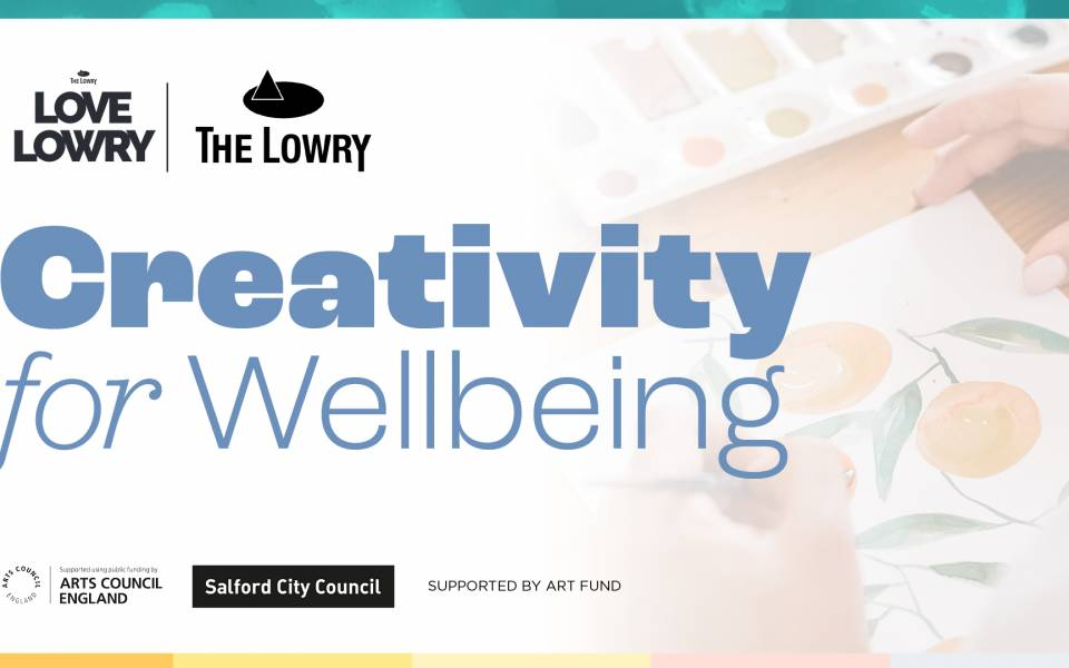 The Lowry is offering free weekly wellbeing activities for kids and adults to enjoy at home, The Manc